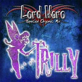 LORD HERO Trilly